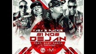 Si nos dejan (Remix) - Baby Rasta y Gringo / Yaga y Mackie