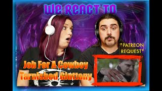 Job for a Cowboy - Tarnished Gluttony (FIRST TIME COUPLES REACT)