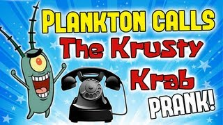Plankton calls The Krusty Krab - Prank Call (McDonalds)