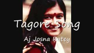 aj josna ratey - tagore song by shahana bajpaie22.flv