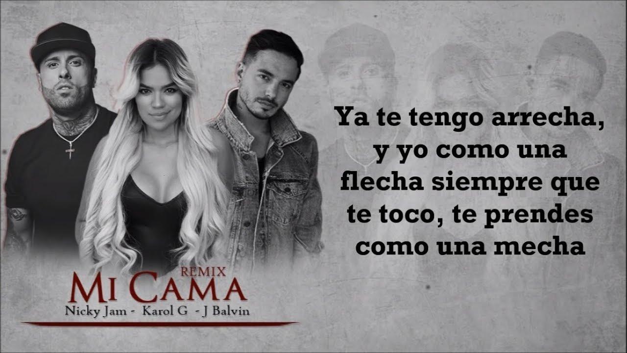 Mi Cama Remix Letra Karol G Nicky Jam J Balvin Youtube