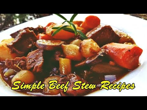 Simple Beef Stew Recipes
