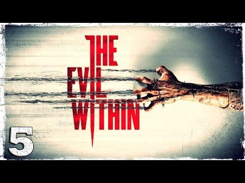 Смотреть прохождение игры The Evil Within. #5: Пациент. [Эпизод 4]