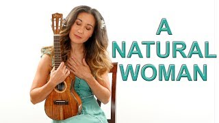 Baixar (You Make Me Feel Like a) Natural Woman - Aretha Franklin Ukulele Tutorial and Play Along
