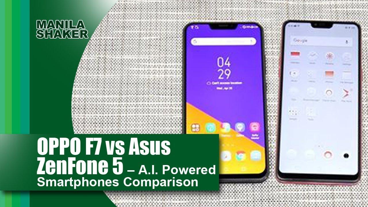 Oppo F7 Vs Asus Zenfone 5 A I Powered Smartphones Comparison
