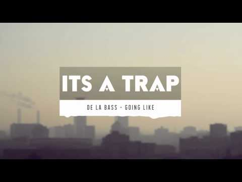 De La Bass - Going Like