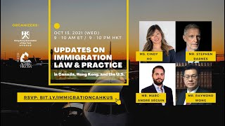 【Promotions】 Updates on Immigration Law & Practice in CA, HK, & the US | Oct 13, 2021