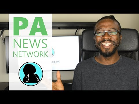 Physician Assistant Career Now Over Saturated And Jobs Fading? || PA NEWS NETWORK