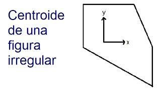 Centroide de una Figura Irregular - Salvador FI