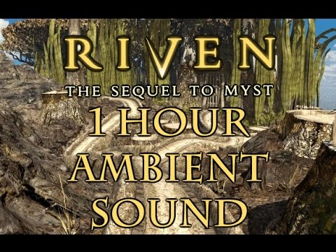 Riven Ambient Sound - Clear-cut (1 hour)