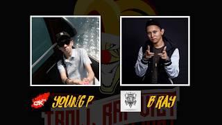 [ Ngược dòng lịch sử ] - P1:  Trận battle deathmatch của Young P vs B Ray