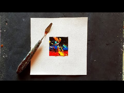 SMALLEST ABSTRACT PAINTING / 2×2 inches / Acrylic and Palette knife / Demonstration
