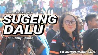 SUGENG DALU - Versi Anniversary 1st SRTC (Unofficial Music Video ) || Cipt. Denny Caknan