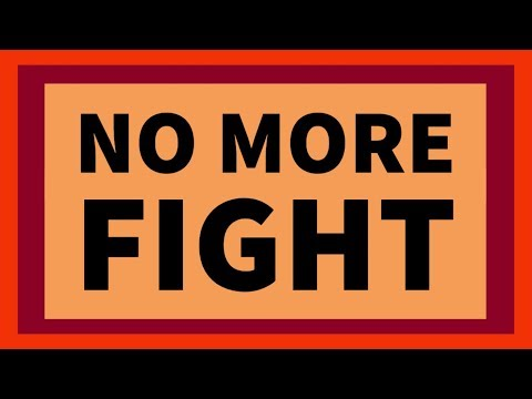 No More Fight With Each Other