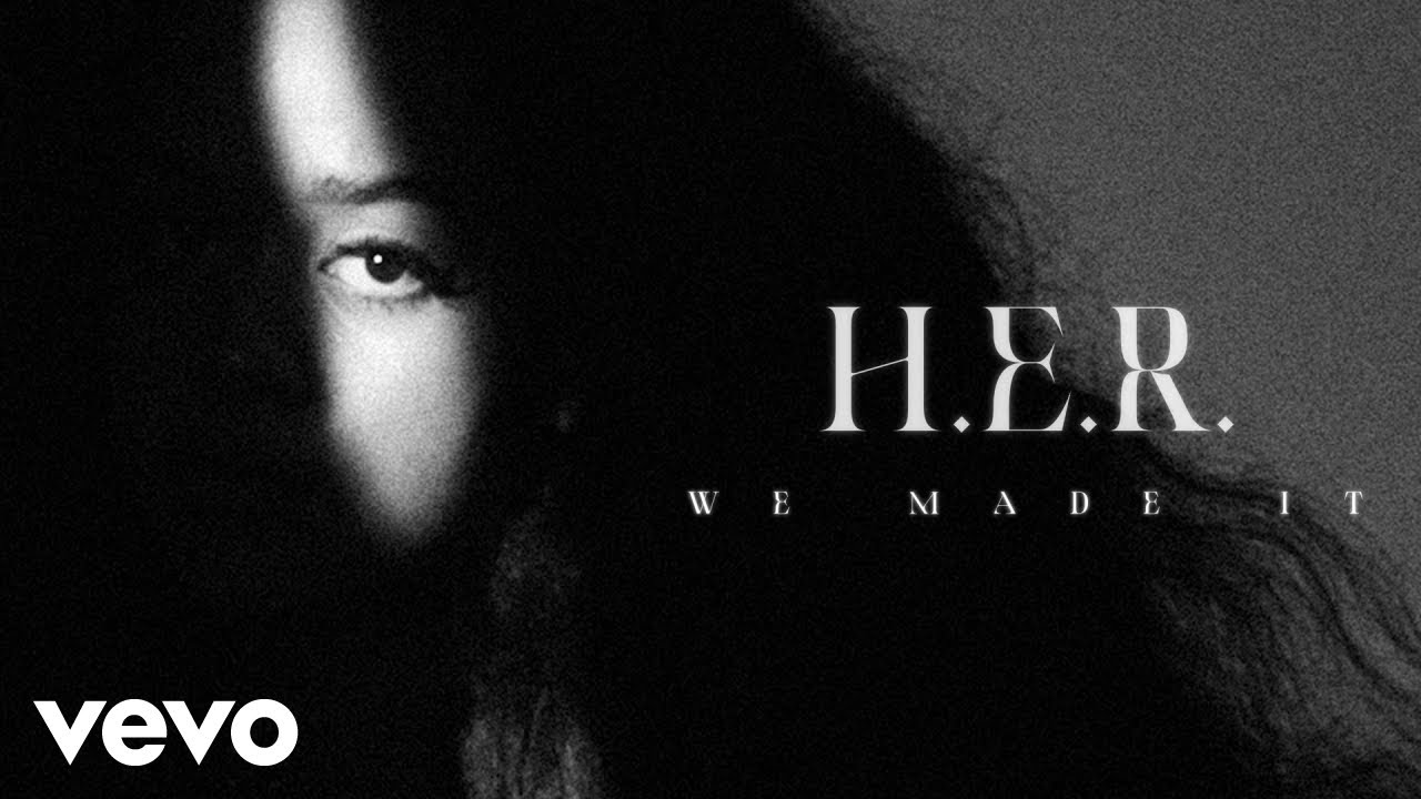 Download H.E.R. - We Made It (Visualizer)