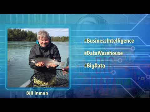Bill Inmon, Father of Data Warehouse discusses history & relevance of DW in age of Big Data