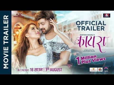 KAIRA || New Nepali Movie Trailer 2018 | Aryan Sigdel | Samragyee RL Shah| Laxman Rijal