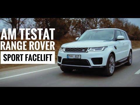 Test Drive Range Rover Sport facelift în română! E mai bun ca X5/GLE/Cayenne sau Q7?