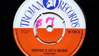 The Sensations Everyday Is Like A Holiday - Duke Reid - Trojan Records