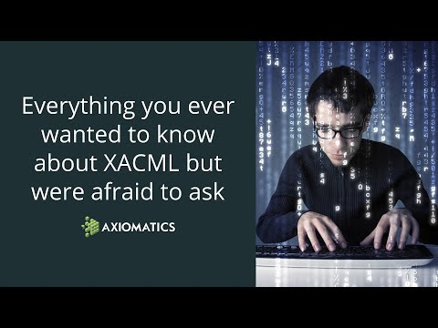 XACML Experts Panel Discussion  Everything You Ever Wanted To Know About XACML But Were Afraid To As