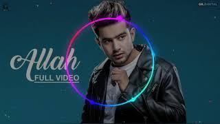 Hard Dj Bass Mixing || ALLAH - JASS MANAK || NEW PUNJABI SONG 2019 || Choudhary music Studio ||