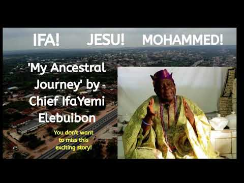 Download My Ancestral Journey by Chief IfaYemi Elebubon