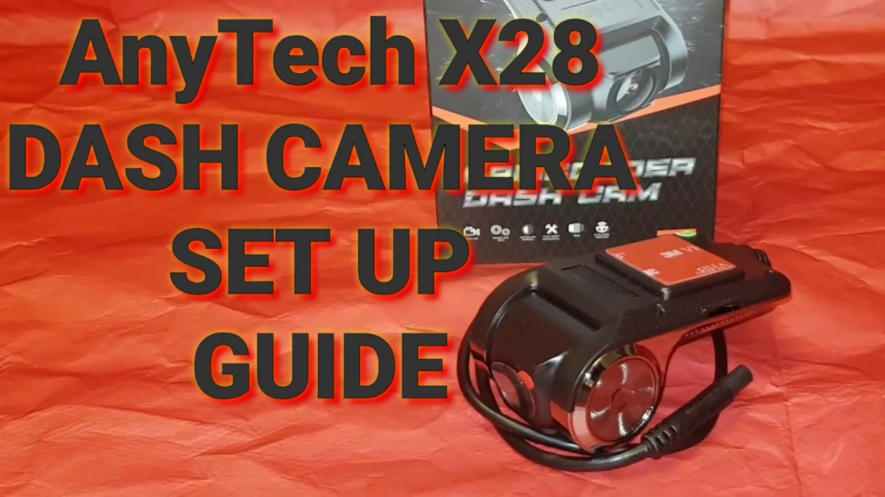 Download ANYTEK X28 DASH CAM SET UP AND REVIEW.