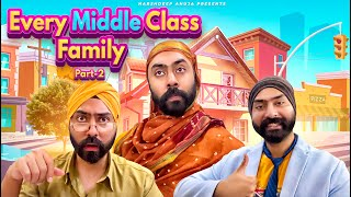 Every Middle Class Family Part - 2 | Harshdeep Ahuja