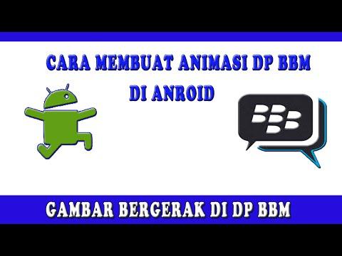 Cara Membuat Animasi DP BBM Di Android part2