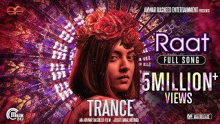 TRANCE Malayalam Movie | Raat Full Song | Fahadh Faasil,Nazriya Nazim |Jackson Vijayan|Anwar Rasheed