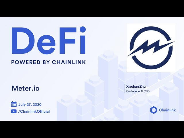 Meter.io and Chainlink Live Q&A: Stablecoins, Decentralized Oracles, and Hybrid Consensus Models