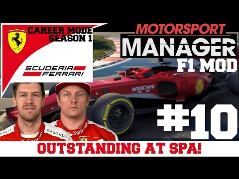 FERRARI S01E10: OUTSTANDING AT SPA! - F1 Mod for Motorsport Manager