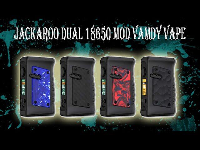 Jackaroo dual 18650 mod Vandy Vape