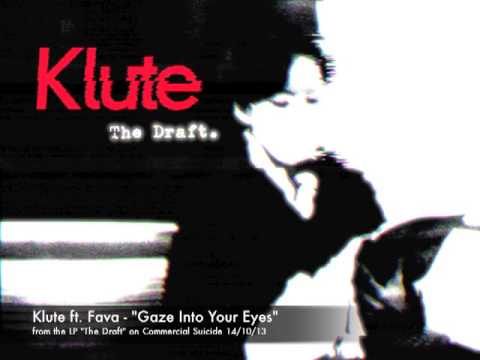KLUTE ft. Fava - Gaze Into Your Eyes - released 14/10/13