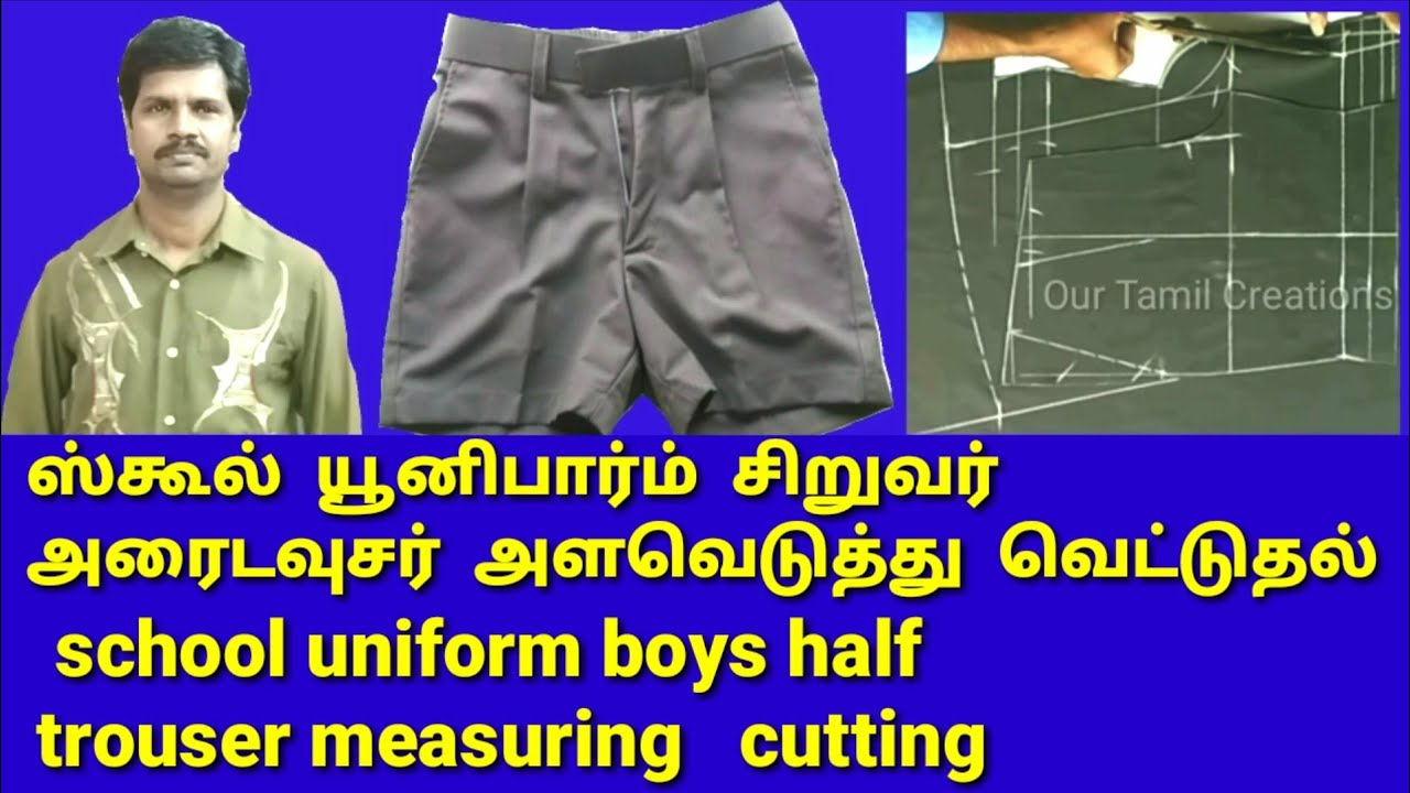 e5190857c School uniform boys half trouser / half pant / kids nicker / shorts /  measuring cutting / tamil.