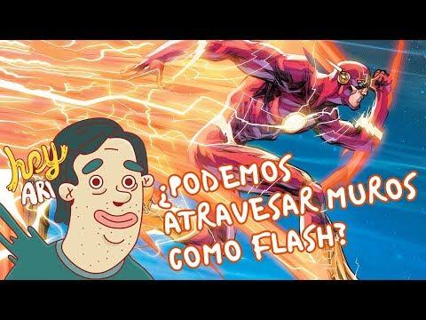 ¿Podemos atravesar muros como Flash? - Hey Arnoldo