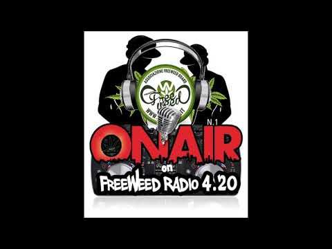 On Air On FreeWeed Radio - Prima Puntata