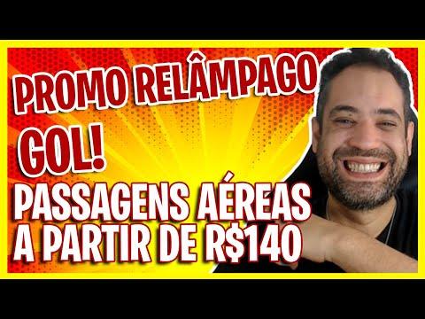 OPORTUNIDADE! SÓ R$140! GOL PASSAGENS AÉREAS PROMOÇÃO RELÂMPAGO