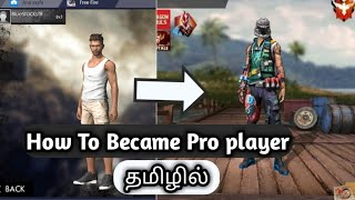 How to Become Pro Player In Tamil | Free Fire Tricks and Tips.
