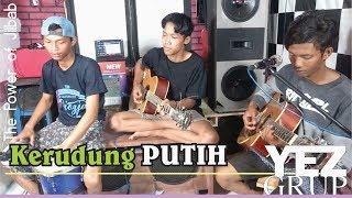 KERUDUNG PUTIH - H. Rhoma Irama (Cover by YEZ Grup)