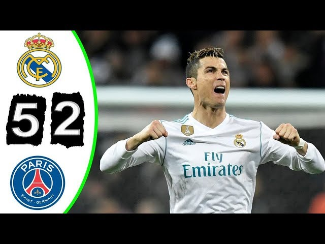 Real Madrid vs Psg 5-2 All Goals - last 2 Matches (English Commentary) 2018 HD