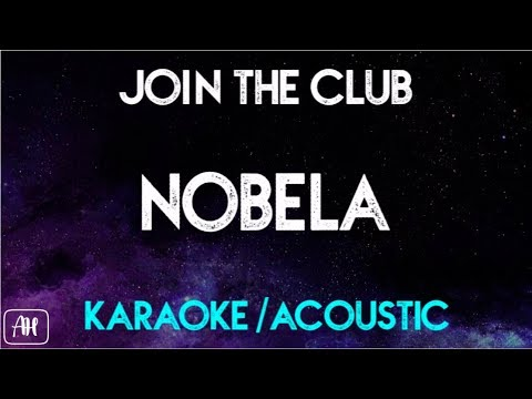 Join The Club - Nobela (Karaoke/Acoustic Instrumental)