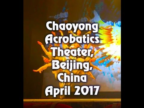Chaoyong theater, Beijing, China full acrobatics and talent show
