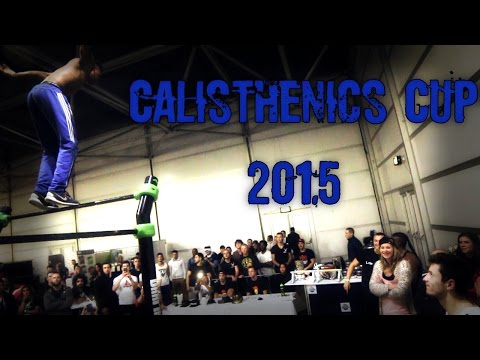 Street Workout Motivation - Calisthenics Cup Nederland 2015 [HD]