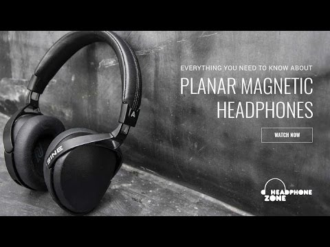 Everything You Need to Know About Planar Magnetic Headphones