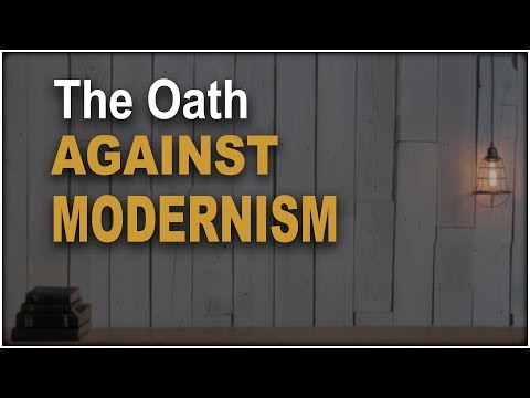 The Oath Against Modernism 101