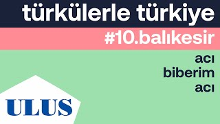 Orhan Hakalmaz - Acı Biberim Acı   Balıkesir Türküleri Resimi