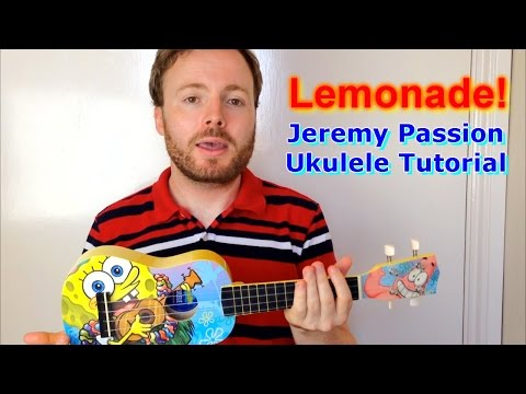 Lemonade - Jeremy Passion (Ukulele Tutorial)