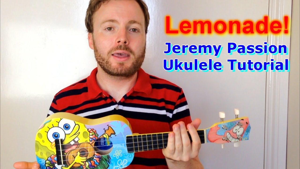 Lemonade Jeremy Passion Ukulele Tutorial Youtube