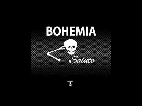 BOHEMIA   Salute  (Audio) Single